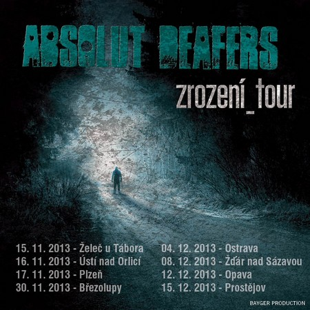 absolut deafers tour
