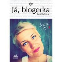 Soutěž o knihu Já, blogerka