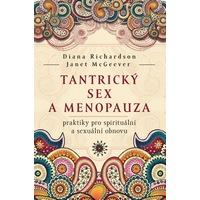 Tantrický sex a menopauza: Tvořivá plodnosti, vítej!